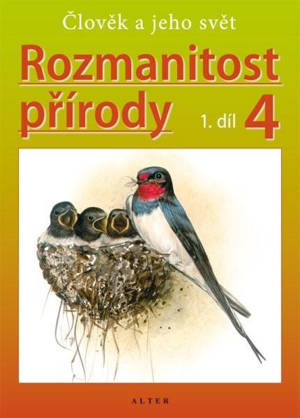 ALTER Rozmanitost přírody 4.r. 1.díl - Člověk a jeho svět (přírodověda pro 4.r.)