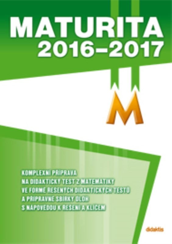 Maturita 2016-2017 z matematiky - Náhled učebnice