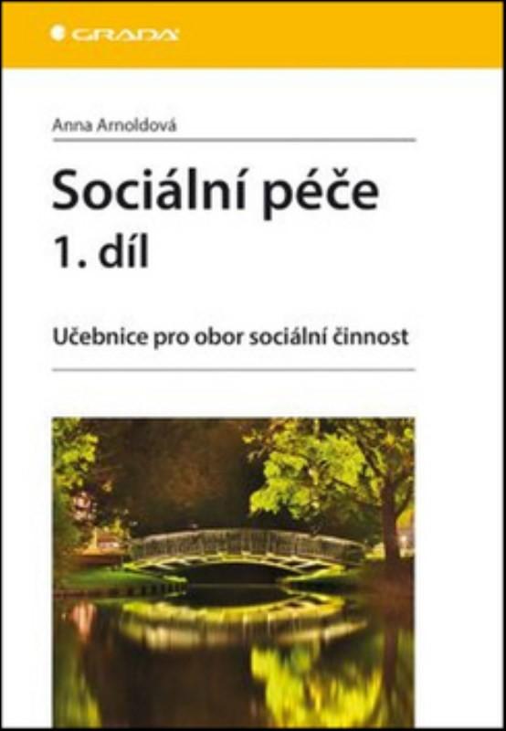Sociální péče 1. díl - učebnice pro obor sociální činnost - Náhled učebnice