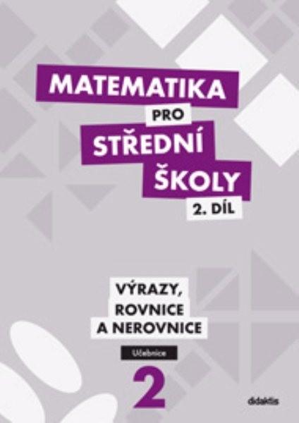 Matematika pro SŠ – 2. díl (učebnice) - Náhled učebnice
