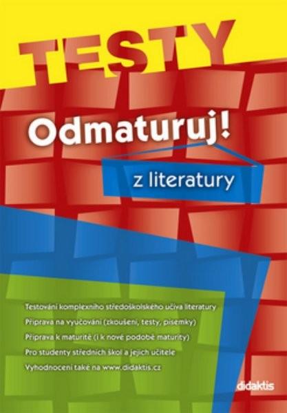 Odmaturuj! z literatury - Testy - Náhled učebnice
