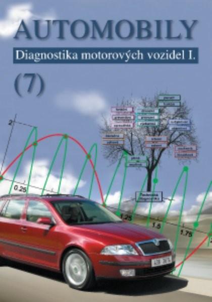 Automobily 7: Diagnostika motorových vozidel I. - Náhled učebnice