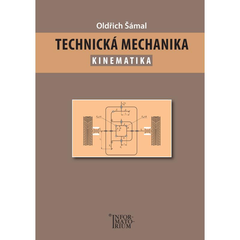 INFORMATORIUM Technická mechanika - Kinematika