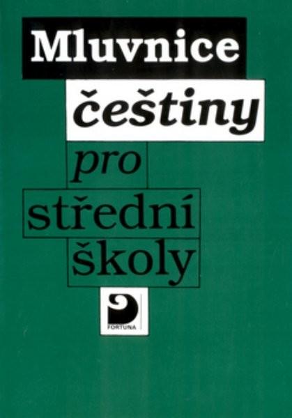 Mluvnice češtiny pro střední školy, (s výkladem o slovní zásobě a o slohu) - Náhled učebnice