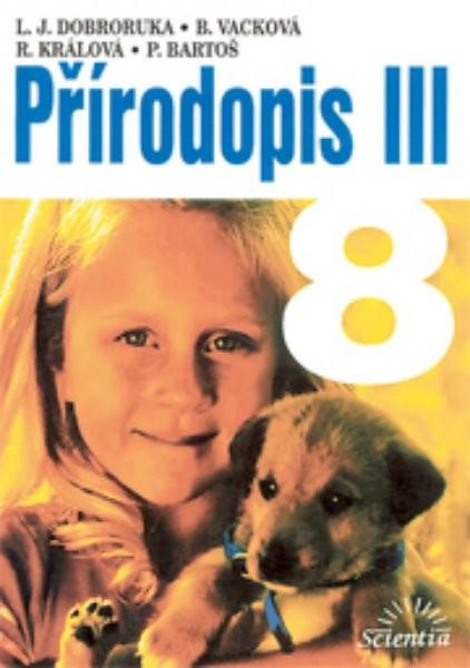 Přírodopis III, pro 8. ročník základní školy [a nižší ročníky víceletých gymnázií] - Náhled učebnice