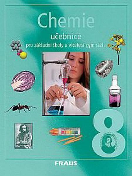 Chemie 8 pro základní školy a víceletá gymnázia (učebnice) - Náhled učebnice