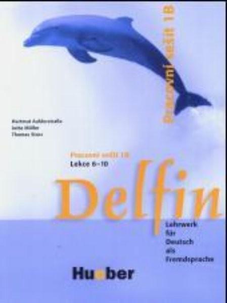 Delfin. Pracovni sesit 1 B., Lekce 6- 10. Lehrwerk für Deutsch als Fremdsprache. Tschechische Ausgabe. - Náhled učebnice