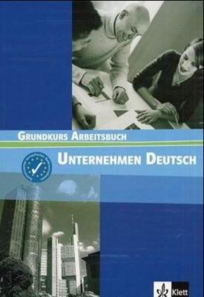 Unternehmen Deutsch, Grundkurs Arbeitsbuch : [gemeinsamer europäischer Referenzrahmen A1 und A2] - Náhled učebnice