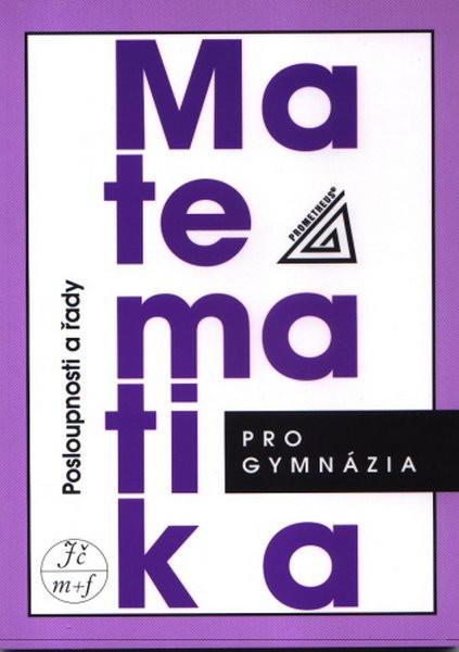 Matematika pro gymnázia: Posloupnosti a řady - Náhled učebnice