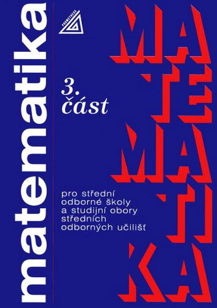 Matematika pro SOŠ a studijní obory SOU 3.část - Náhled učebnice