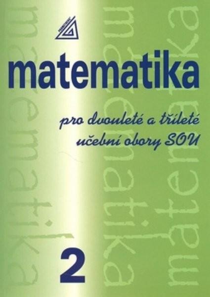 PROMETHEUS Matematika pro dvouleté a tříleté učební obory SOU 2