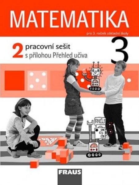 cae6ba7a8 Matematika 3.r. ZŠ - pracovní sešit 2. s přílohou Přehled učiva