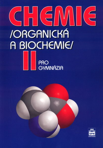 Chemie pro gymnázia II: Organická a biochemie - Náhled učebnice