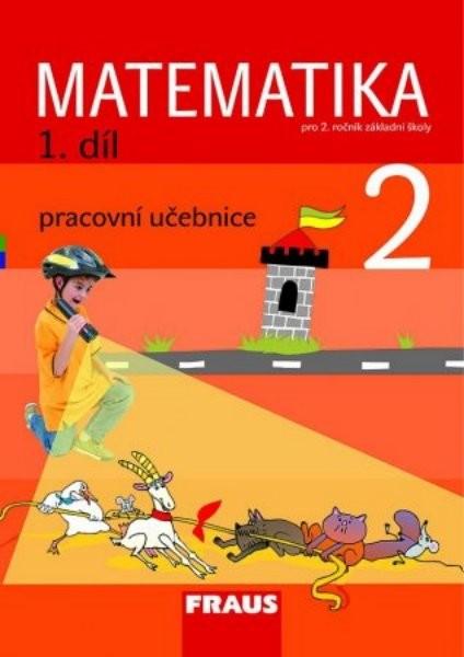 FRAUS Matematika 2. r. ZŠ - 1 díl - pracovní učebnice