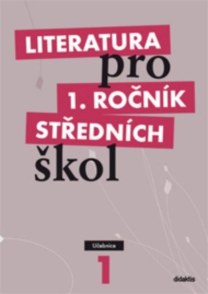 Literatura pro 1. ročník středních škol (učebnice) - Náhled učebnice