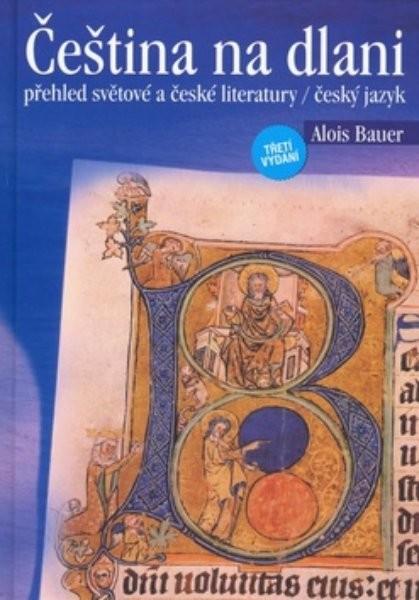 Čeština na dlani, přehled světové a české literatury, český jazyk - Náhled učebnice
