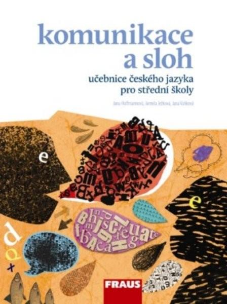 Komunikace a sloh - učebnice českého jazyka pro SŠ - Náhled učebnice