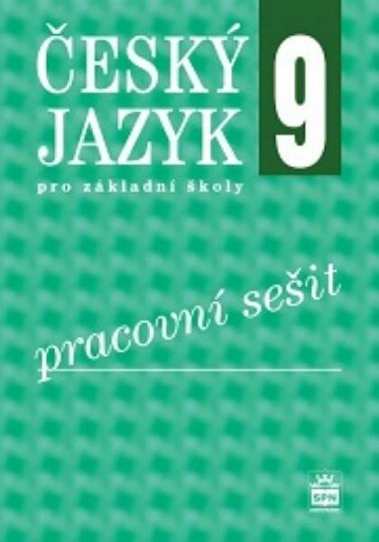 Český jazyk pro 9. ročník základní školy - Pracovní sešit - Náhled učebnice