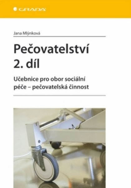 Pečovatelství 2. díl - učebnice pro obor sociální péče – pečovatelská činnost - Náhled učebnice