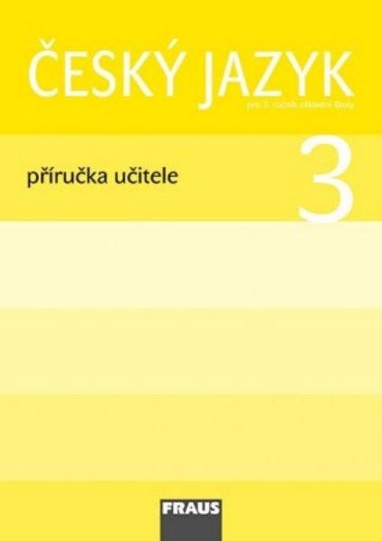 Český jazyk 3, příručka učitele - Náhled učebnice
