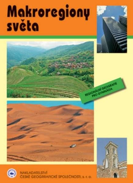Makroregiony světa, regionální geografie pro gymnázia - Náhled učebnice