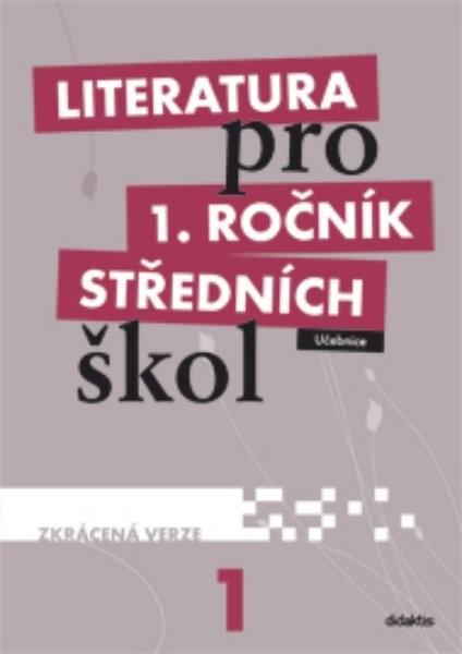 Literatura pro 1. ročník středních škol (zkrácená verze) - Náhled učebnice