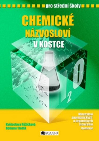 Chemické názvosloví v kostce pro střední školy - Náhled učebnice
