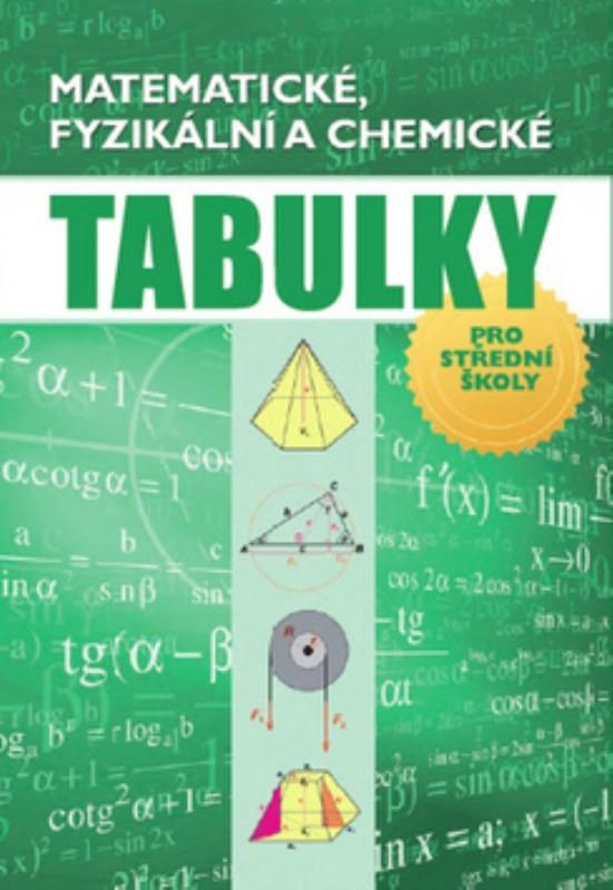 Matematické, fyzikální a chemické tabulky pro sš - Náhled učebnice