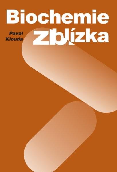 Biochemie zblízka - Náhled učebnice