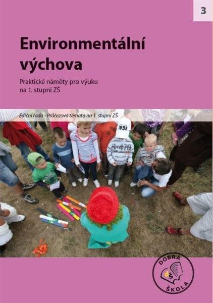 Raabe Environmentální výchova - Praktické náměty pro výuku na 1.stupni ZŠ