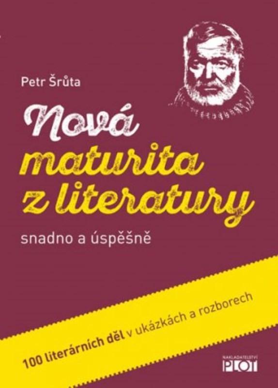 Nová maturita z literatury, 100 literárních děl rozbory + ukázka - Náhled učebnice