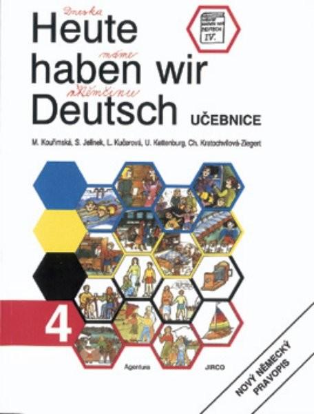 Heute haben wir Deutsch 4 - Učebnice