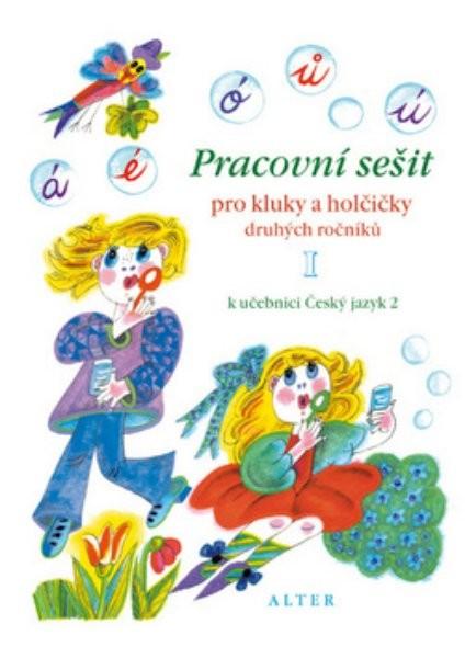 Pracovní sešit k učebnici Český jazyk 2.r. - 1.díl