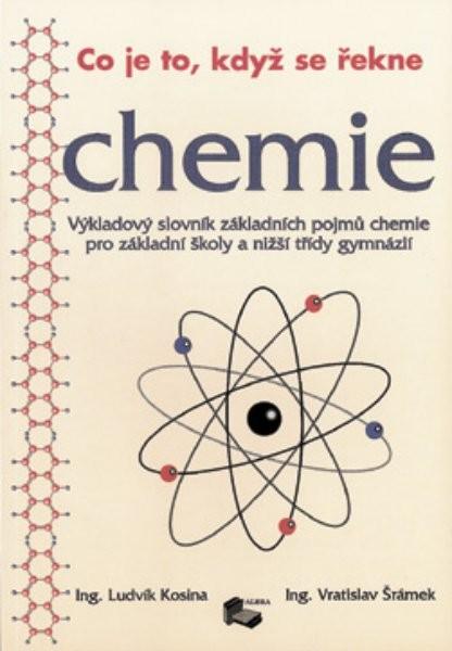 Co je to, když se řekne - chemie