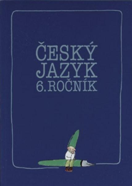 Český jazyk pro 6.ročník - cvičení (pracovní sešit)