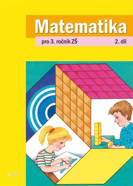Matematika 3.ročník 2. díl