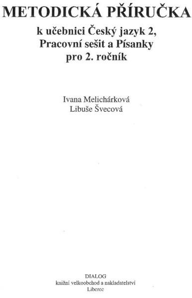 Český jazyk pro 2.ročník - Metodická příručka pro učitele