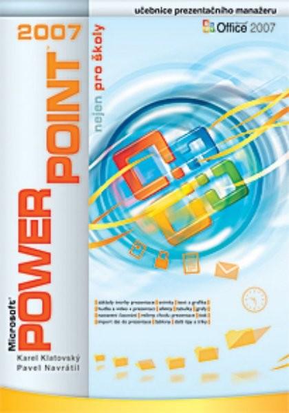 Power Point 2007 nejen pro školy