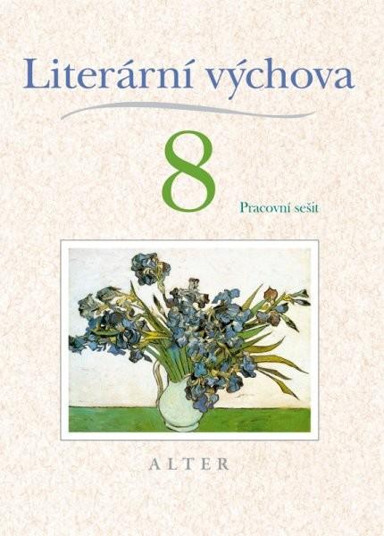 Literární výchova 8.r. (pracovní sešit)