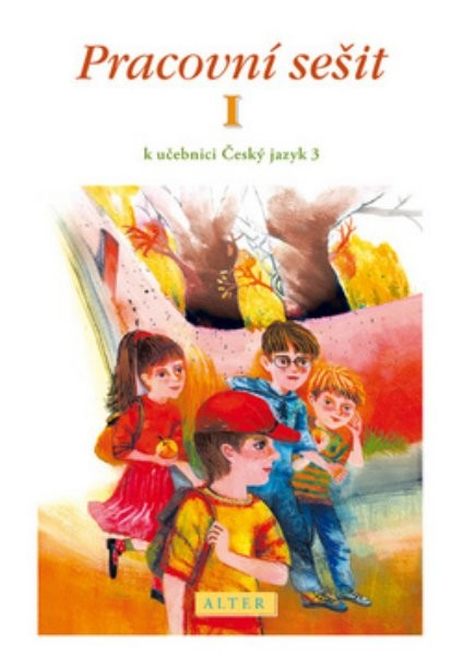Pracovní sešit k učebnici Český jazyk 3. r. 1. díl