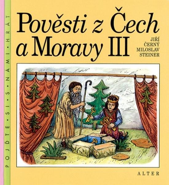 Pověsti z Čech a Moravy 3 (pro 4.ročník ZŠ)