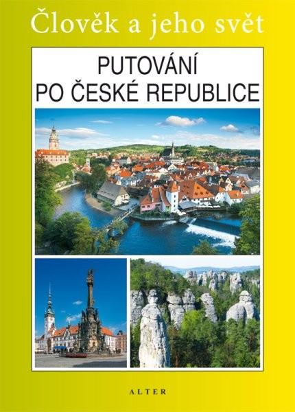 Putování po České republice - učebnice (Člověk a jeho svět)