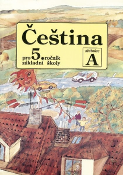 Čeština pro 5. ročník ZŠ - učebnice A