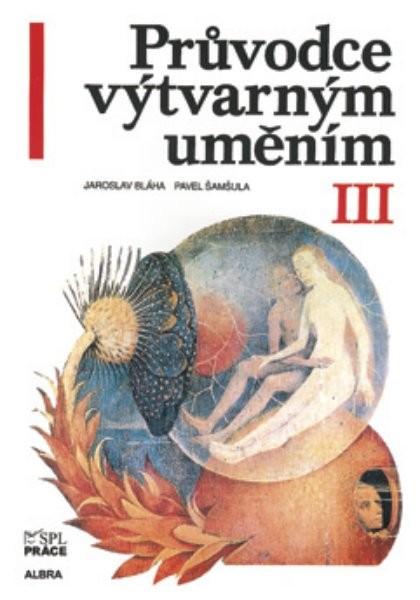 Průvodce výtvarným uměním III