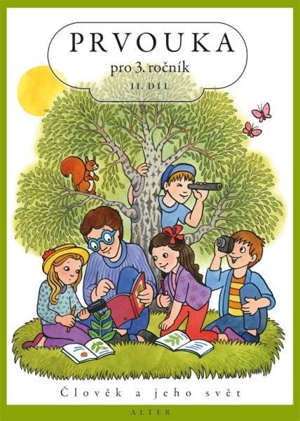 Prvouka pro 3. ročník 2. díl - učebnice (Člověk a jeho svět)