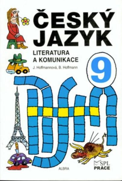 Český jazyk 9.r. - Literatura a komunikace