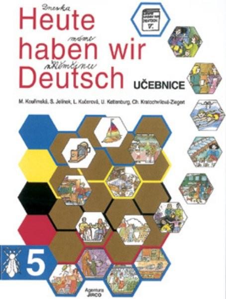 Heute haben wir Deutsch 5 - Učebnice