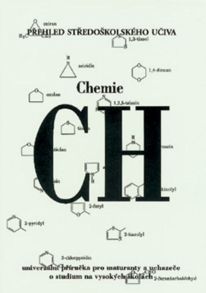 Chemie - Přehled středoškolského učiva