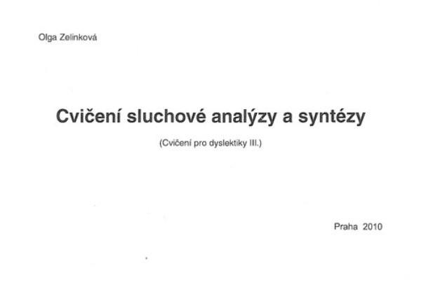 Cvičení sluchové anylýzy a syntézy - Cvičení pro dyslektiky III.