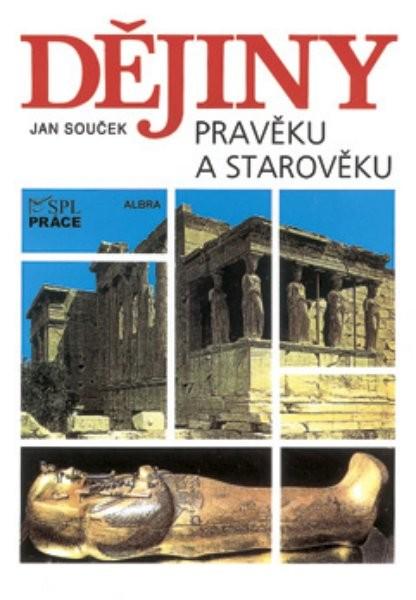 Dějiny pravěku a starověku pro SŠ